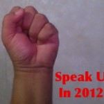 2012 Is Coming: Make A Stand, Speak Up